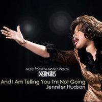 And I Am Telling You I'm Not Going de Jennifer Hudson