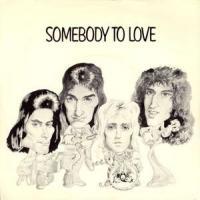 Canción 'Somebody To Love' interpretada por Queen