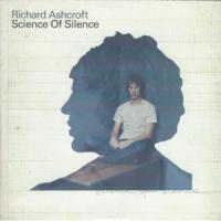 Canción 'Science Of Silence' interpretada por Richard Ashcroft