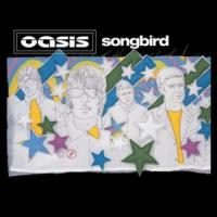 'Songbird' de Oasis
