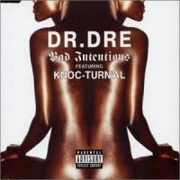 Canción 'Bad Intentions' interpretada por Dr. Dre