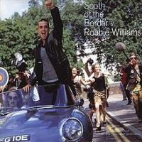 'South Of The Border' de Robbie Williams