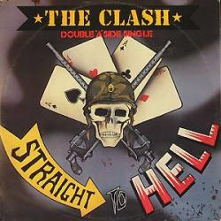 Straight To Hell - The Clash