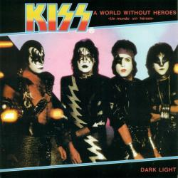 A World Without Hereos - Kiss