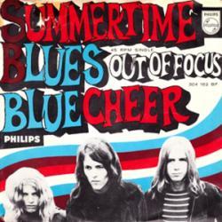 Summertime Blues - Blue Cheer