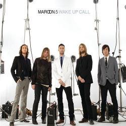 Wake Up Call - Maroon 5
