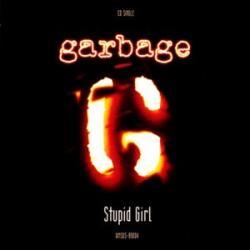 Stupid Girl - Garbage