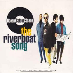 The Riverboat Song - Ocean Colour Scene