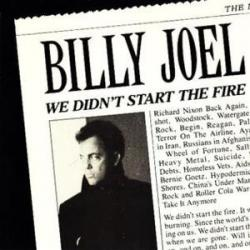 Imagen de la canción 'We didn´t start the fire'