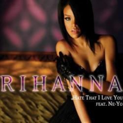 Imagen de la canción 'Hate That I Love You'