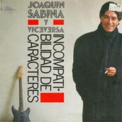 Incompatibilidad de caracteres - Joaquín Sabina