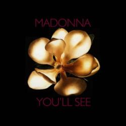 Youll See - Madonna