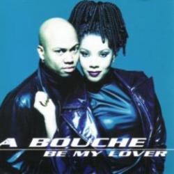 Be My Lover - La Bouche