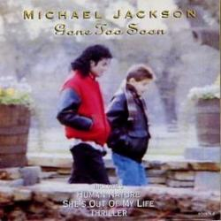 Gone Too Soon - Michael Jackson