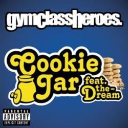 Cookie Jar - Gym Class Heroes