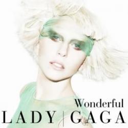 Wonderful - Lady Gaga