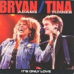 It's Only Love - Bryan Adams