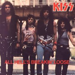 All hell´s breaking loose - Kiss