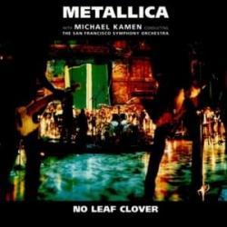 No Leaf Clover - Metallica