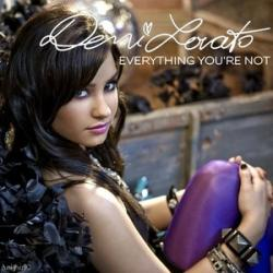Everything You're Not - Demi Lovato