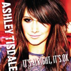 It's Alright, It's OK - Ashley Tisdale