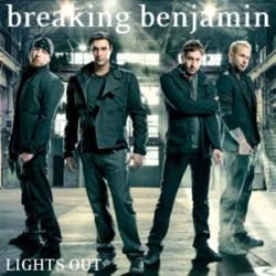 Lights Out - Breaking Benjamin