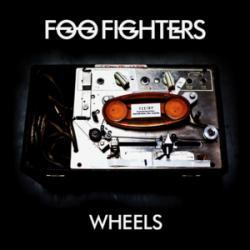 Wheels - Foo Fighters