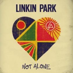 Not alone - Linkin Park