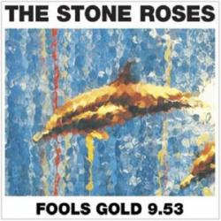 Fool's gold - The Stone Roses