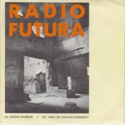 La ciudad interior - Radio Futura