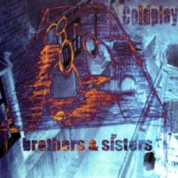 Brothers And Sisters - Coldplay