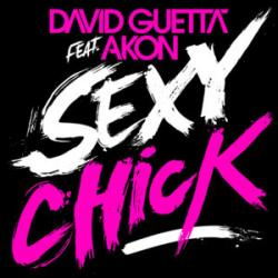 Sexy Chick - David Guetta