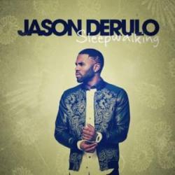 Sleep Walkin - Jason Derulo