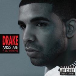 Miss Me - Drake