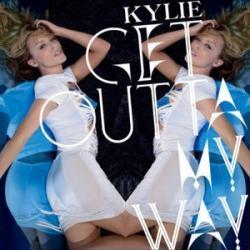 Get outta my way - Kylie Minogue