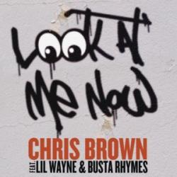 Look At Me Now - Chris Brown