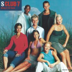 Bring It All Back - S Club 7