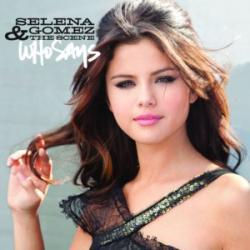 Who says - Selena Gomez & The Scene