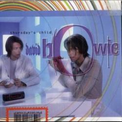 Thursday's Child - David Bowie