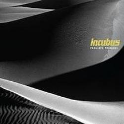 Promises, Promises - Incubus
