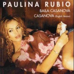 Casanova - Paulina Rubio
