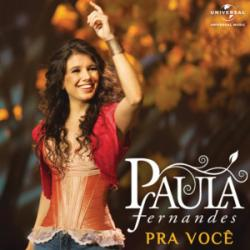 Pra Você - Paula Fernandes