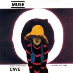 Cave - Muse