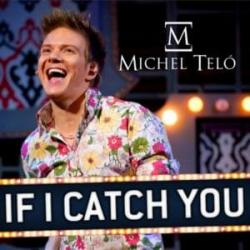 If I Catch You - Michel Teló