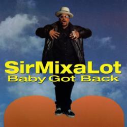 Baby Got Back - Sir Mix-A-Lot