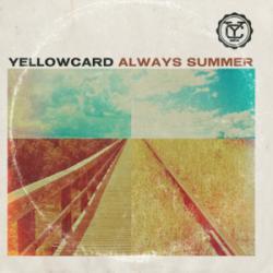 Always Summer - Yellowcard