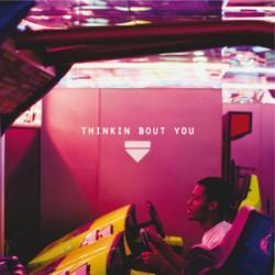 Imagen de la canción 'Thinkin Bout You'