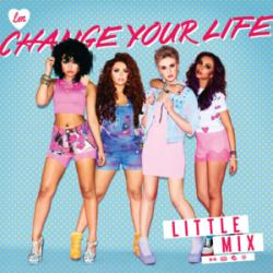 Change Your Life - Little Mix