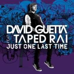 Just One Last Time - David Guetta