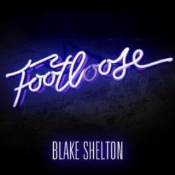 Footloose - Blake Shelton